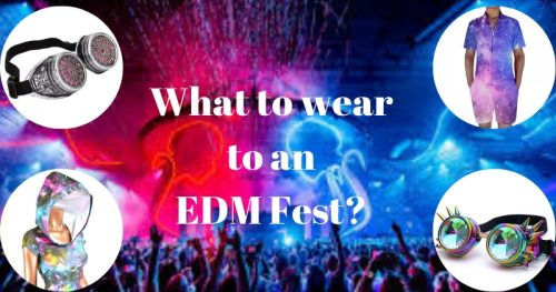 What to wear to BAO Fest and other EDM concerts?